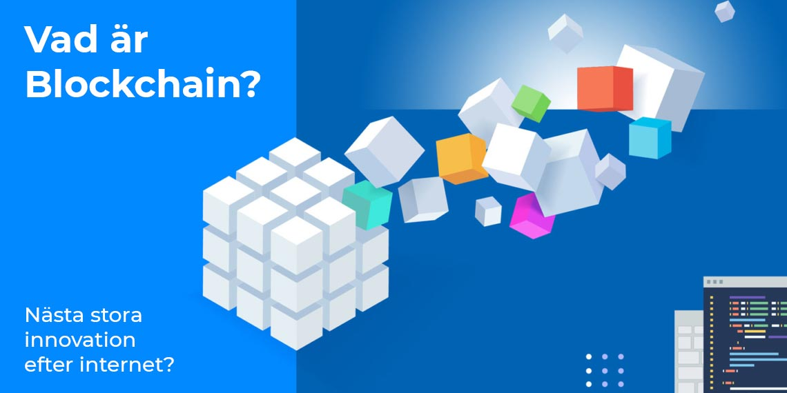 Vad är Blockchain?