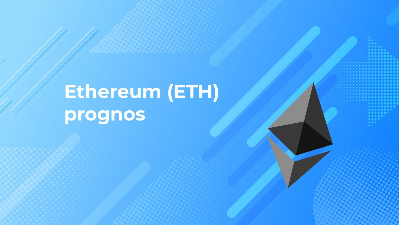 Ethereum ETH prognos
