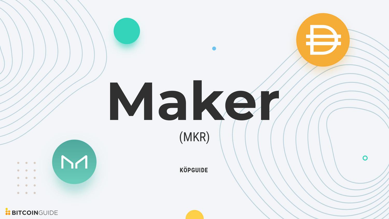 Maker MKR köpguide